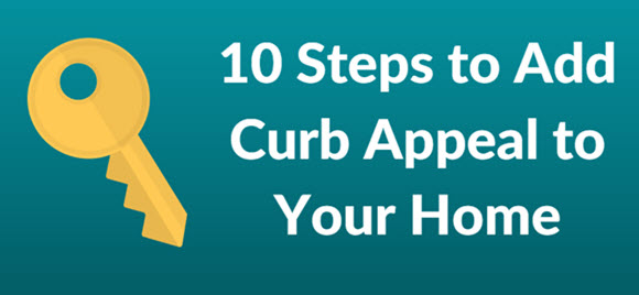 10 Steps to Add Curb Appeal to Your Home