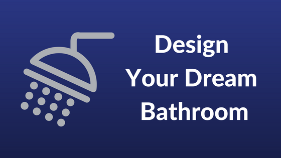 How to Design Your Dream Bathroom | Covenant Homes