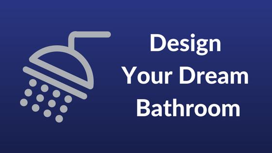 Home design tips tricks covenant homes blog for Create your dream bathroom