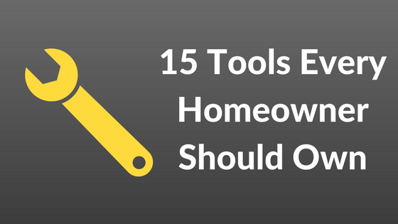 15 Tools Every Homeowner Should Have On Hand | Covenant Homes