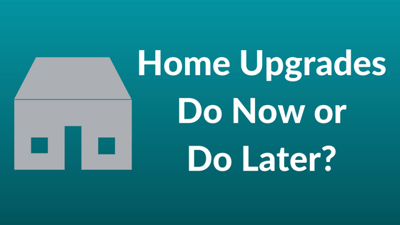 Home Upgrades You Should Work on Now and Which Ones You Should Do Later | Covenant Homes