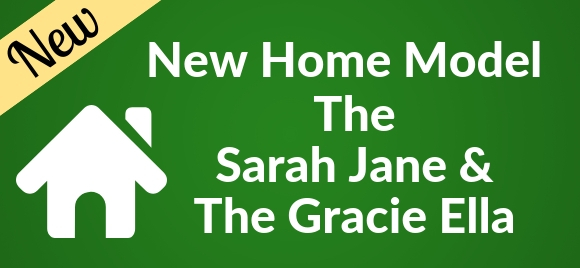 New Home Models Sarah Jane & Gracie Ella