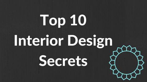 Top 10 Interior Design Secrets of the Pros | Covenant Homes