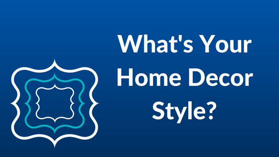 What's Your Home Decor Style | Covenant Homes