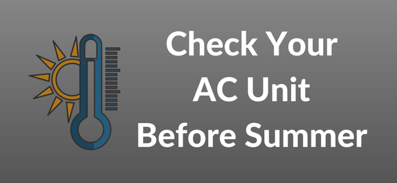 Check Your AC Unit Before Summer | Covenant Homes