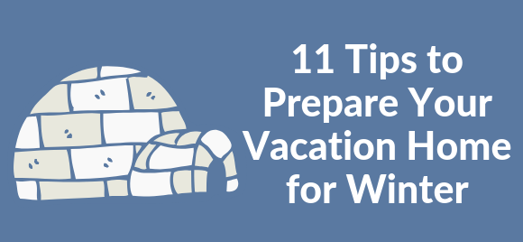 Prepare Your Vacation Home